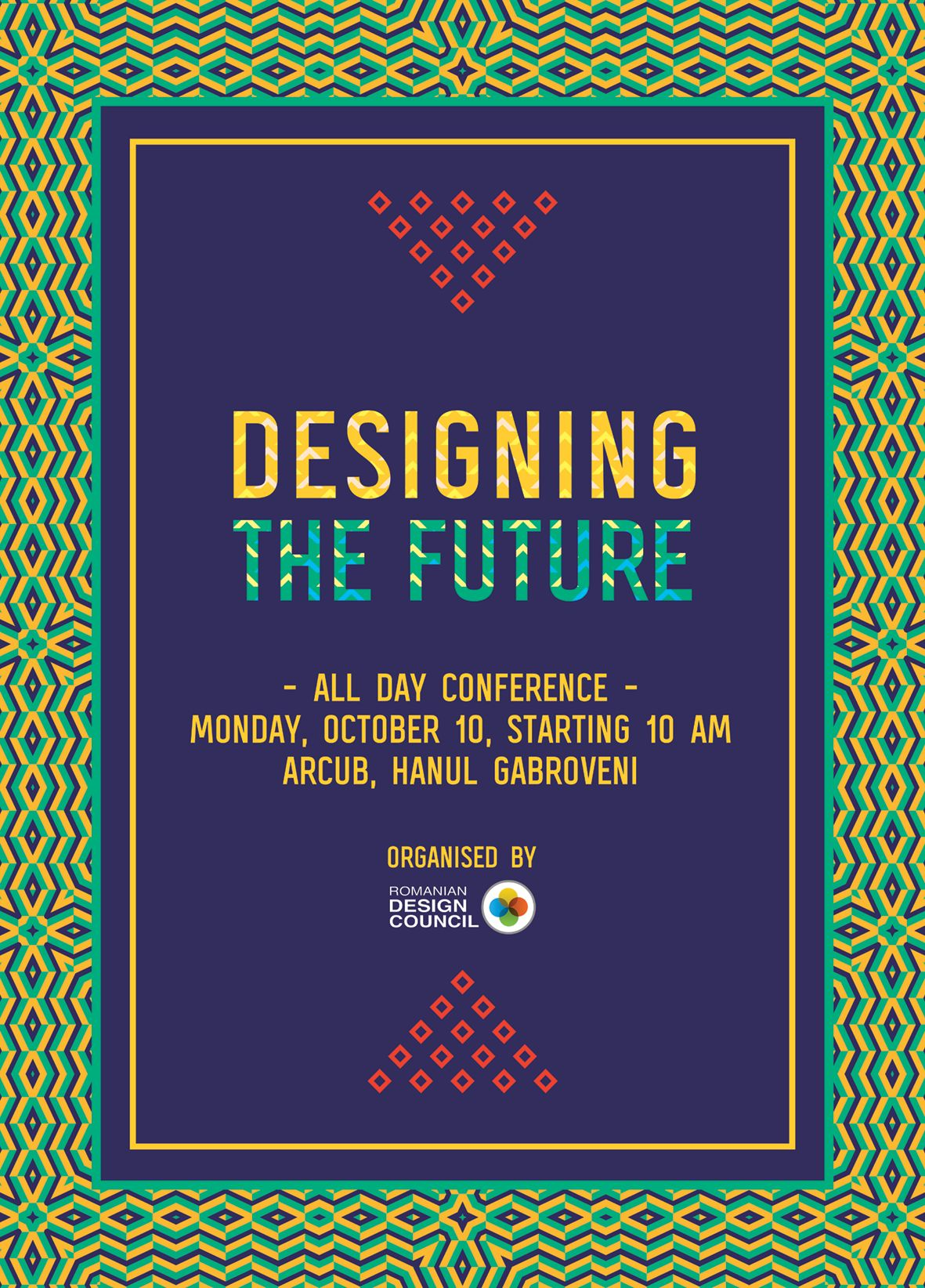 Designing The Future Conference, Romanian Design Council: Monday, October 10